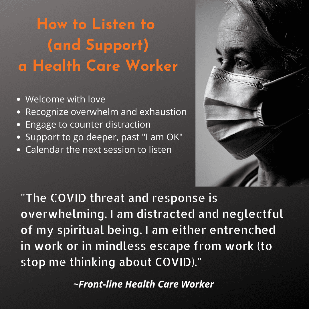 How to Listen to Health Care Workers – Straight Talk from the Front-line of the Pandemic